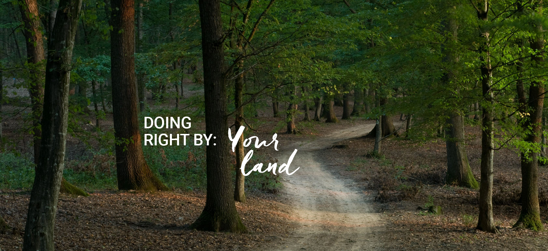 Doing Right By: Your Land Homepage slide