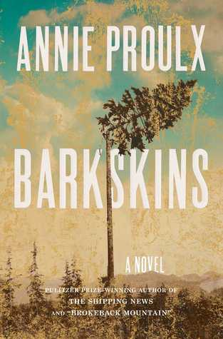 Book cover: Barkskins by Annie Proulx