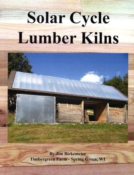 Book cover: Solar Cycle Lumber Kilns by Jim Birkemeier