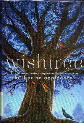 Book cover: Wishtree, a children's book by Katherine Applegate.